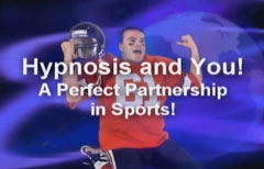 Hypnosis and You! A Perfect Partnership in Sports!